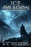 Ice Dragon (The Dragon Misfits #1)