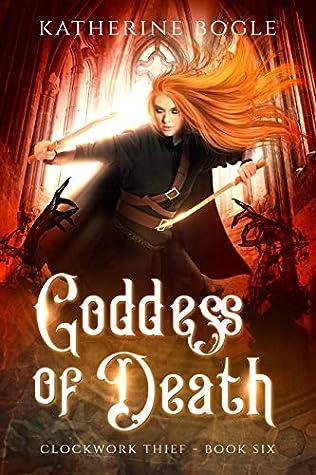 Goddess of Death by Katherine Bogle