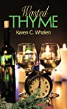 Wasted Thyme (A Dinner Club Murder Mystery Book 7)