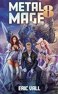 Metal Mage 8 (Metal Mage, #8)