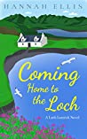 Coming Home to the Loch (Loch Lannick #1)