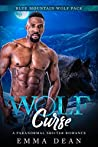 Wolf Curse (The Blue Mountain Wolf Pack #4)