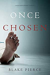 Once Chosen (Riley Paige #17)