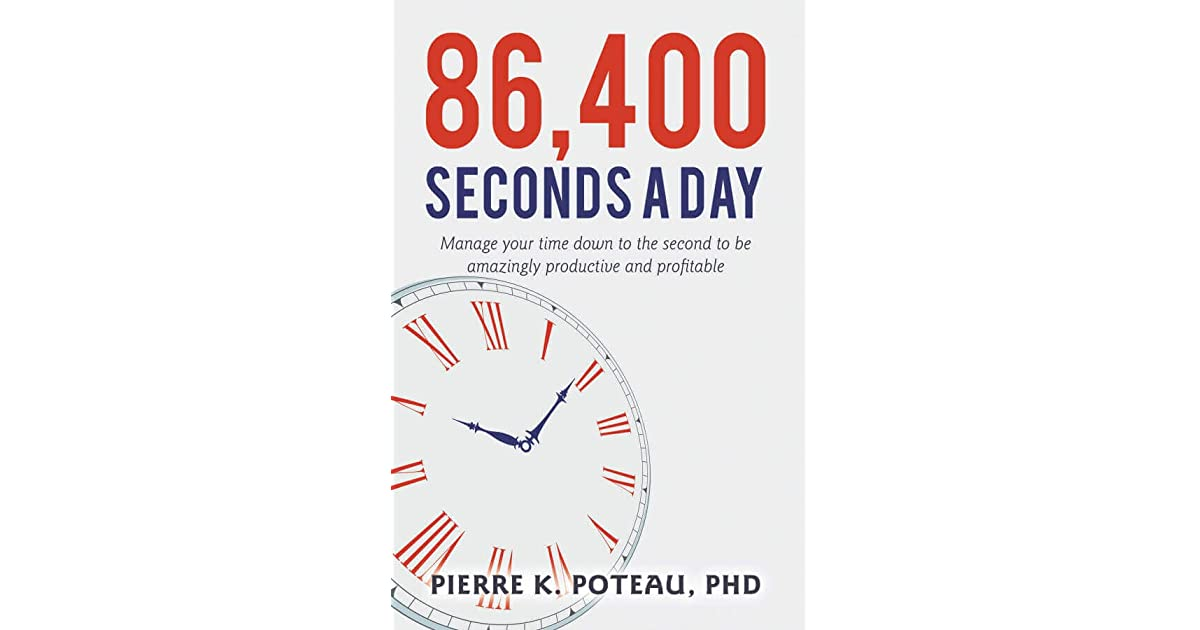 86 400 Seconds A Day By Pierre Poteau