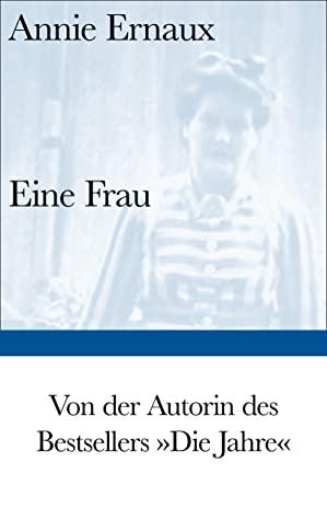Eine Frau by Annie Ernaux