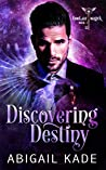 Discovering Destiny (Familiar Magick, #1)