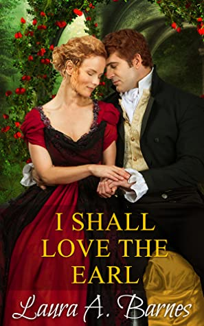 I Shall Love the Earl (Tricking the Scoundrels #3)