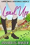 Load Up (Lark Davis Mysteries)