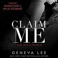 Claim Me (Royal World, #2)