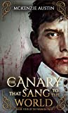 The Canary That Sang to the World (The Panagea Tales #4)
