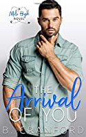 The Arrival of You (Mile High)
