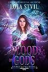 Blood Of Gods (Sacred Seven #2)