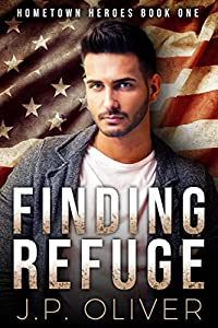 Finding Refuge (Hometown Heroes, #1)