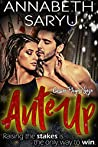 Ante Up: An enemies to lovers forbidden romance (The Casino Players Saga Book 3)