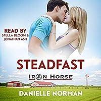 Steadfast (Iron Horse, #3)