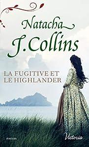 La fugitive et le Highlander