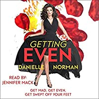Getting Even (Iron Ladies, #1; Iron Orchids, #13)