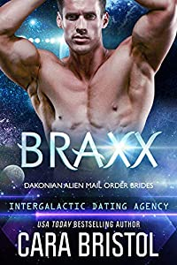 Braxx (Dakonian Alien Mail Order Brides, #6)