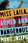 Miss Laila, Armed...