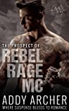 The Prospect (Of Rebel Rage MC #3)