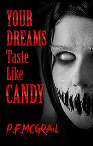 Your Dreams Taste Like Candy