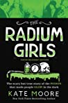 The Radium Girls: The Scary But True Story of the Poison That Made People Glow in the Dark