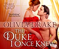 The Duke I Once Knew (Unlikely Duchesses)