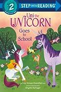 Uni the Unicorn Goes to School