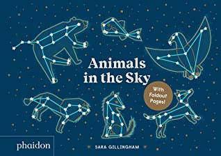 Animals in the Sky by Sara Gillingham