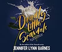 Deadly Little Scandals (Debutantes)