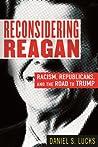 Reconsidering Reagan by Daniel S. Lucks