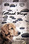 Tattered Wings by Kassie Angle