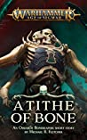 A Tithe Of Bone (Warhammer Age of Sigmar)