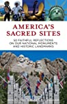 America's Sacred Sites by Brad Lyons