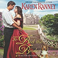 To Bed the Bride Lib/E: An All for Love Novel