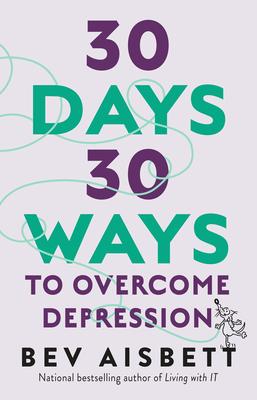 30 Days 30 Ways to Overcome Depression
