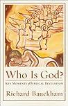 Who Is God? by Richard Bauckham