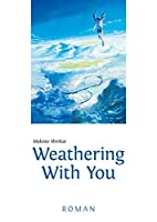 Weathering With You: Roman
