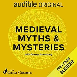 Medieval Myths & Mysteries