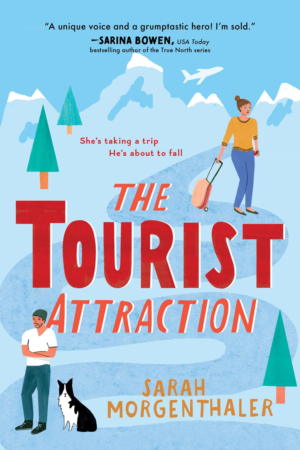 The Tourist Attraction (Moose Springs, Alaska #1)
