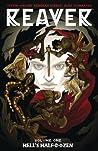 Reaver, Vol. 1: Hell's Half-Dozen