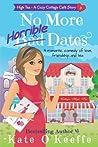 No More Horrible Dates (High Tea #3)