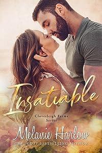 Insatiable (Cloverleigh Farms, #3)