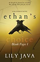 Ethan's Choice: Blank Pages I