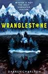 Wranglestone (Wranglestone, #1)
