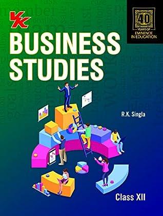 Business Studies Class 12 (RK Singla) CBSE- (2020 Exam)