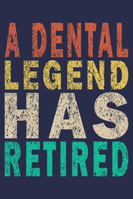 A Dental Legend Has Retired: Funny