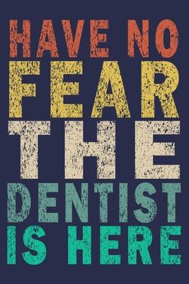 Funny Vintage Dentist Journal
