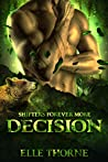 Decision: Shifters Forever Worlds (Shifters Forever More Book 2)