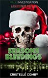 Seasons Bleedings (Vale Investigation #0.5)